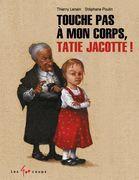 Touche pas à mon corps Tatie Jacotte !