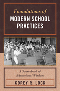Foundations of Modern School Practices: A Sourcebook of Educational Wisdom