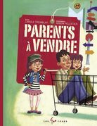 Parents à vendre