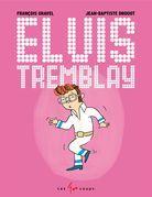 Elvis Tremblay