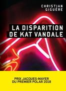 La disparition de Kat Vandale