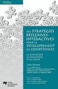 Des stratégies réflexives-interactives pour le développement de compétences