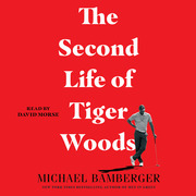 The Second Life of Tiger Woods