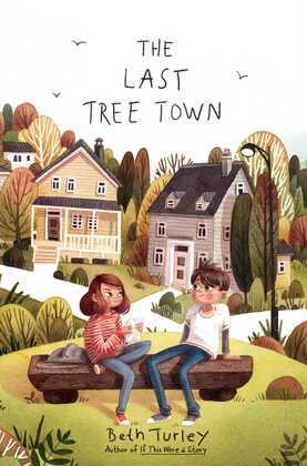 The Last Tree Town