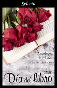 Antología de relatos románticos. Día del libro 2020