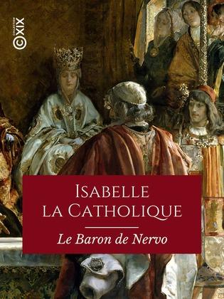Isabelle la Catholique, reine d'Espagne