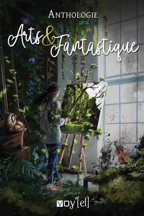 Anthologie Arts et Fantastique