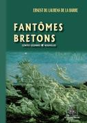 Fantômes bretons (contes, légendes & nouvelles)