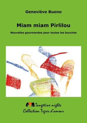 Miam Miam Pirlilou !