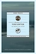 Mark Twain's Adventures of Tom Sawyer: The Original Text Edition