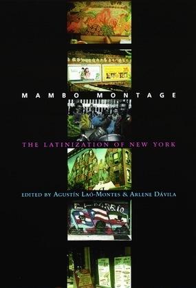 Mambo Montage: The Latinization of New York City
