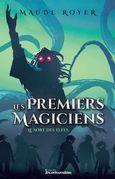Les premiers magiciens - Le sort des elfes