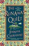 The Runaway Quilt: An Elm Creek Quilts Novel