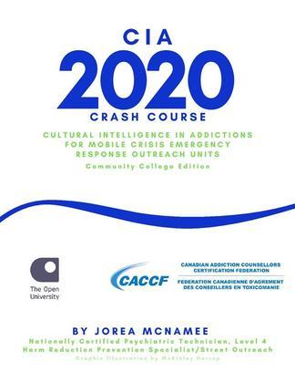 Cultural Intelligence in Addiction 2020 for Mobile Crisis Emergency Response Outreach Units!