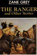 The Ranger and Other Stories