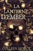 La lanterne d'Ember