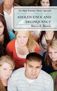Adolescence and Delinquency: An Object-Relations Theory Approach