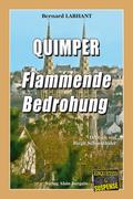 Quimper - Flammende Bedrohung