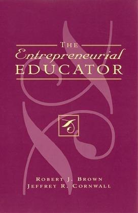 The Entrepreneurial Educator
