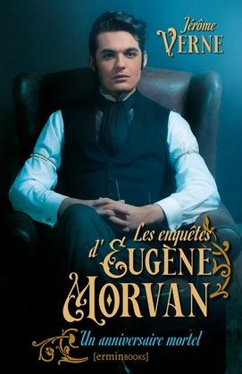 Les Enquêtes d'Eugène Morvan