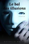 Le Bal des illusions