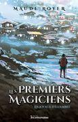 Les premiers magiciens - Les joyaux d'Éliambre