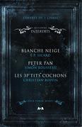 Coffret 3 livres - Les Contes interdits - Blanche Neige - Peter Pan - Les 3 P'tits cochons