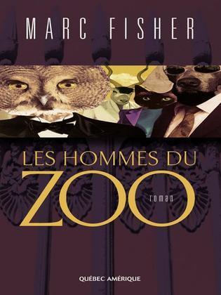 Les Hommes du zoo