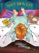 Sous mon lit