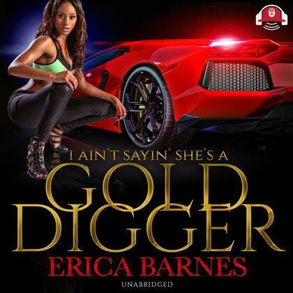 I Ain't Sayin' She's A Gold Digger
