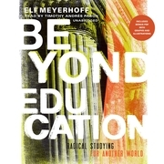 Beyond Education