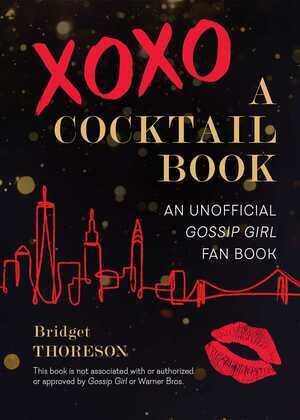 XOXO, A Cocktail Book