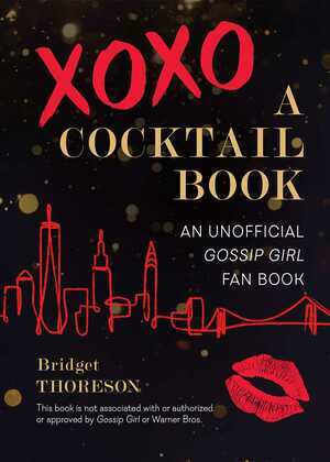 XOXO, A Cocktail Book