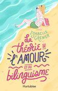 La Théorie de l'amour et du bilinguisme