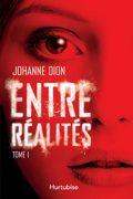 Entre réalités - Tome 1