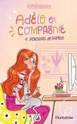Adèle et compagnie - Tome 1