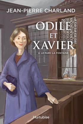 Odile et Xavier - Tome 2