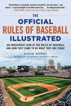 The Official Rules of Baseball Illustrated