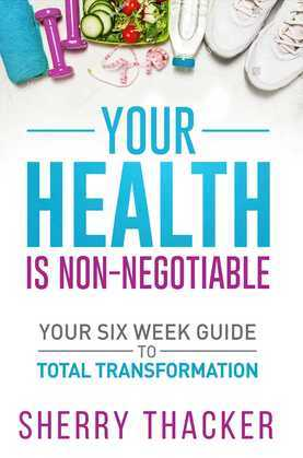 Your Health Is Non-Negotiable