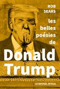 Les belles Poésies de Donald Trump