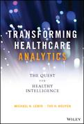 Transforming Healthcare Analytics