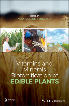 Vitamins and Minerals Biofortification of Edible Plants