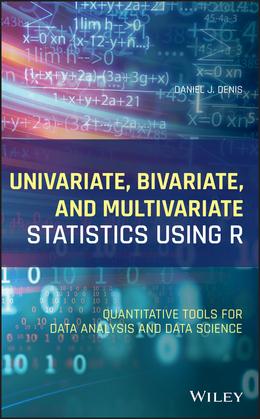 Univariate, Bivariate, and Multivariate Statistics Using R