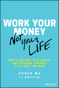 Work Your Money, Not Your Life