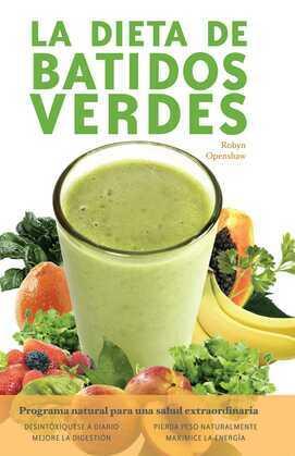 Dieta De Batidos Verdes