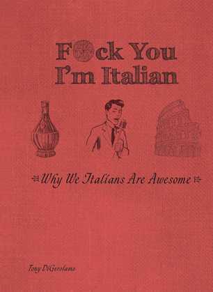 F*ck You, I'm Italian