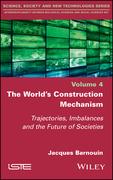 The World's Construction Mechanism