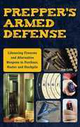 Prepper's Armed Defense