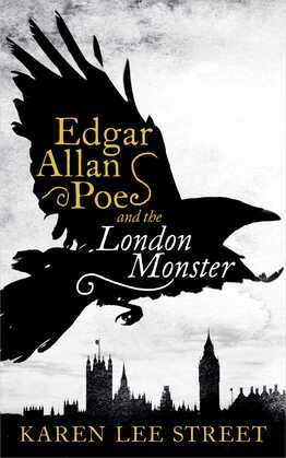 Edgar Allan Poe and the London Monster