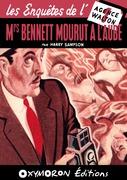 Mrs Bennett mourut à l'aube